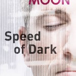 Hodderscape review project: The Speed of Dark, by Elizabeth Moon
