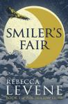 Hundreds of HodderWordScape Review: Smiler's Fair, by Rebecca Levene