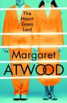 100 word review: The Heart Goes Last, by Margaret Atwood