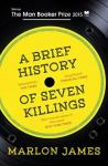 100 word review: A Brief History of Seven Killings, by Marlon James