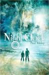 100 word review: The Night Clock, by Paul Meloy