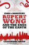 100 word review: Rupert Wong and the Ends of the Earth, by Cassandra Khaw