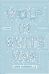 100 word review: Wolf in White Van, by John Darnielle
