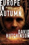 100 word review: Europe in Autumn, by Dave Hutchinson